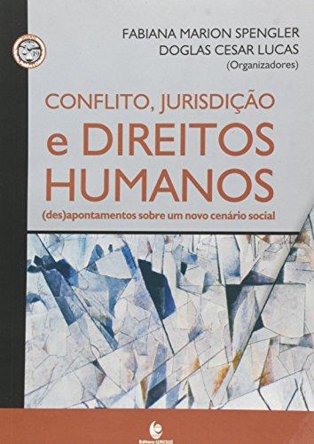 Confilto, Jurisdição e Direitos Humanos, livro de Doglas Cesar Lucas; Fabiana Marion Spengler
