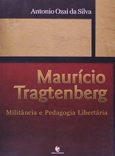 Maurício Tragtenberg, livro de Antonio Ozaí da Silva