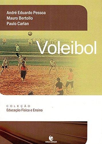 Voleibol, livro de André Eduardo Pessoa, Mauro Bertollo e Paulo Carlan