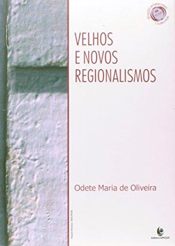 Velhos e Novos Regionalismos, livro de Odete Maria de Oliveira