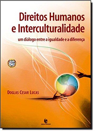 Direitos Humanos e Interculturalidade, livro de Douglas Cesar Lucas