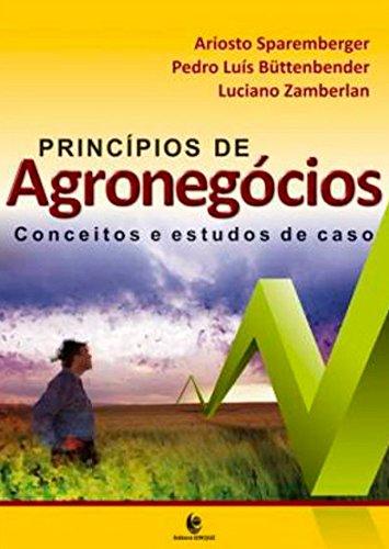 Princípios de Agronegócios – Conceitos e Estudos de Caso, livro de Ariosto Sparemberger, Luciano Zamberlan, Pedro Luís Büttenbender