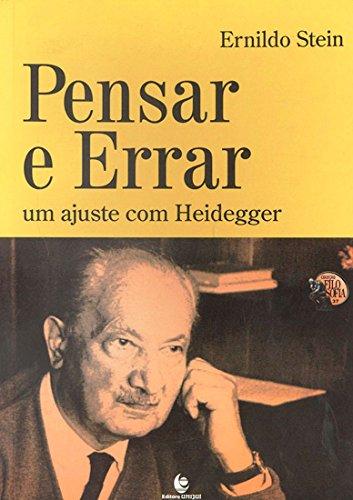 Pensar e Errar - Um ajuste com Heidegger, livro de Ernildo Stein