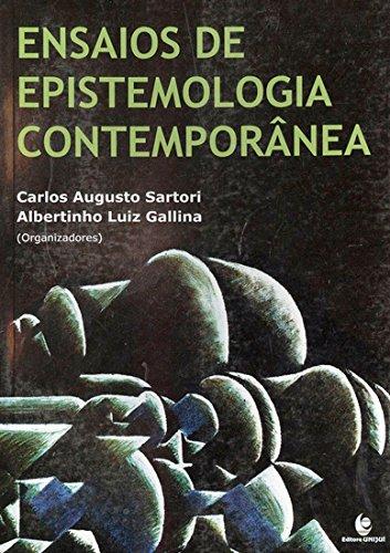 Ensaios de Epistemologia Contemporânea, livro de Albertinho Luiz Gallina, Carlos Augusto Sartori (Orgs.)