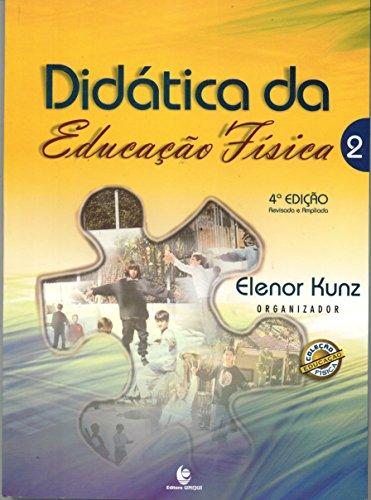 Didática da Educacão Física - Vol.2, livro de Elenor Kunz