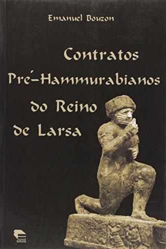 Contratos Pré-Hammurabianos do Reino de Larsa, livro de Emanuel Bouzon