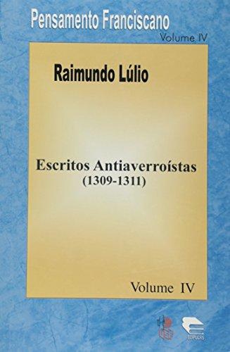 Escritos Antiaverroistas, livro de Lulio Raimundo Loyola