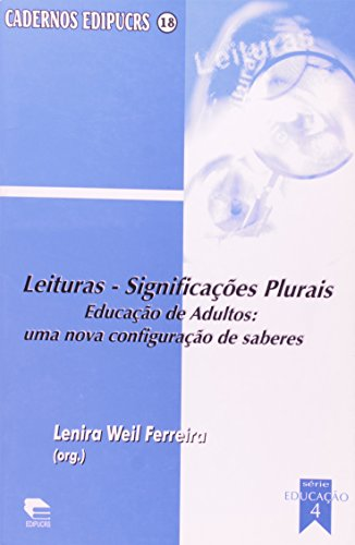 Leituras. Significações Plurais. Um Olhar Para Além Das Diferenças, livro de Lenira Weil Ferreira