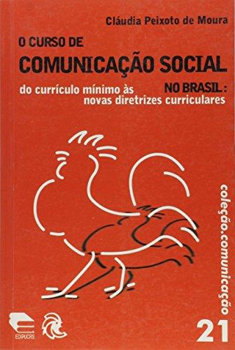 Curso De Comunicacao Social No Brasil, O, livro de
