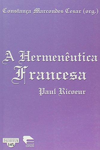 A Hermenêutica Francesa. Paul Ricoeur, livro de Cyro Cesar