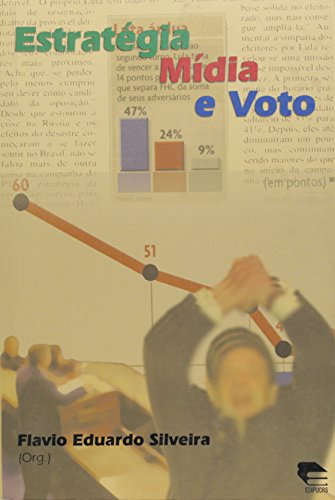 Estratégia, Mídia e Voto, livro de Flávio Eduardo Silveira