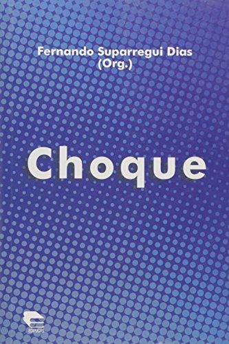 Choque, livro de Fernando Suparregui Dias (Org.)