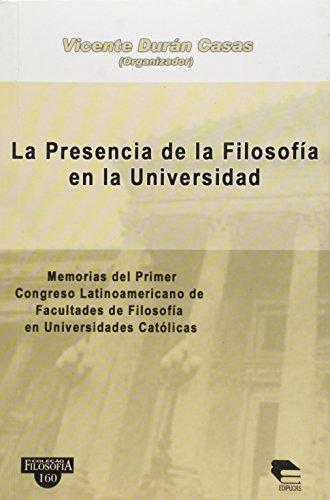 La Presencia De La Filosofia Em La Universidad, livro de Vicente Duran Casas