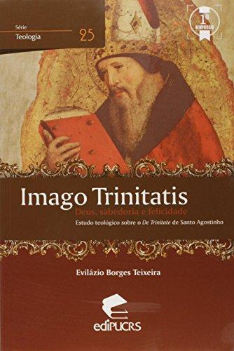 IMAGO TRINITATIS, livro de EVILÁZIO FRANCISCO BORGES TEIX