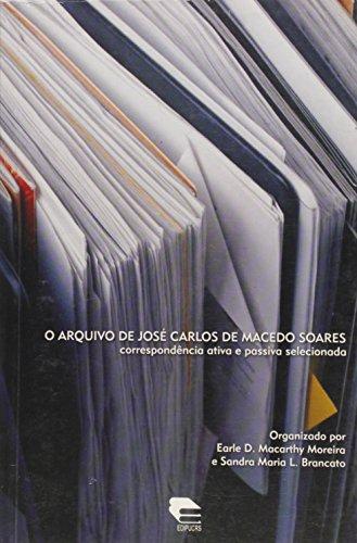 Arquivo De Jose Carlos De Macedo Soares, livro de
