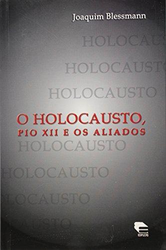 Holocausto, Pio Xii E Os Aliados, O, livro de