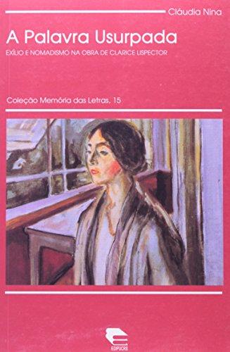 A Palavra Usurpada - Coleção Memoria Das Letras, livro de Claudia Nina