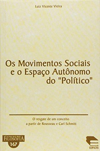 Movimentos Sociais E O Espaco Autonomo Do Politico, Os, livro de Luiz Vicente Vieira