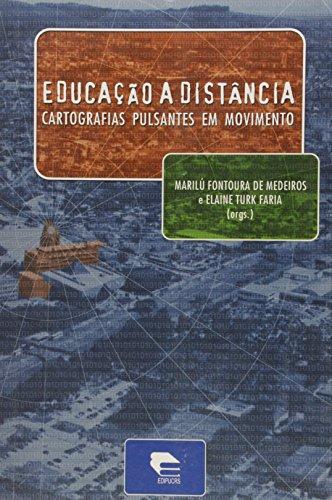 Educacao A Distancia - Cartografias Pulsantes Em Movimento, livro de