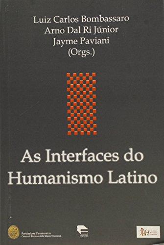 Interfaces Do Humanismo Latino, As, livro de