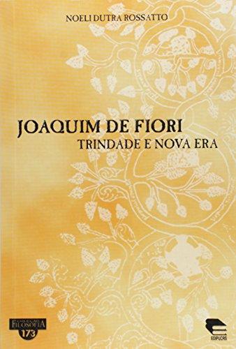 Joaquim Di Fiori - Trindade E Nova Era, livro de