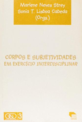 Corpos E Subjetividades Em Exercicio Interdisciplinar, livro de