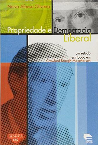 Propriedade E Democracia Liberal, livro de Beatriz Silva Ferreira