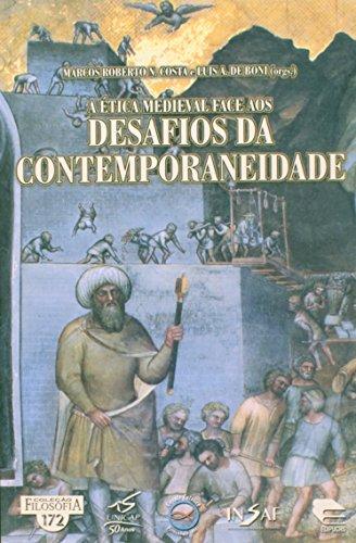 A Ética Medieval Face Aos Desafios Da Contemporâneidade, livro de Oswaldo Correa da Costa