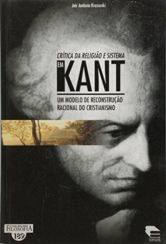 Critica da Religião e Sistema em Kant, livro de Jair Antônio Krassuski