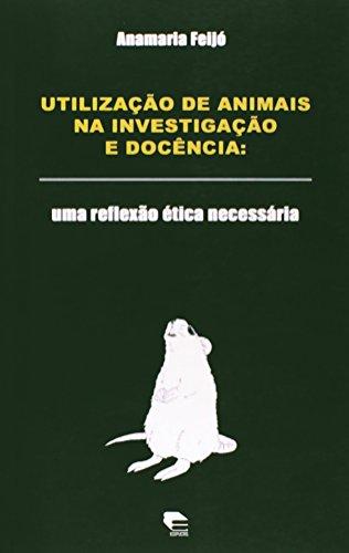 Utilização de Animais na Investigação e Docência, livro de Renato Kaufmannn