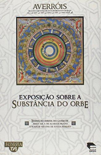 Exposicao Sobre A Substancia Do Orbe, livro de Prado/ Pereira