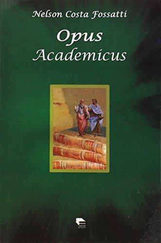 Opus Academícus, livro de Nelson Costa Fossatti