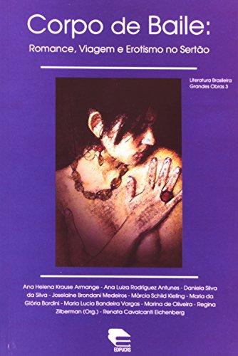 Corpo De Baile. Romance, Viagem E Erotismo No Sertão - Coleção Literatura Bras, livro de Regina Zilberman