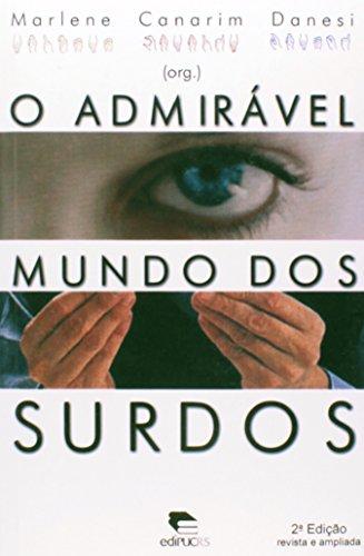 O Admirável Mundo Dos Surdos, livro de Marlene Canarim Danesi