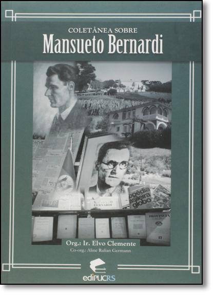 Coletânea Sobre Mansueto Bernardi, livro de Armando Clemente