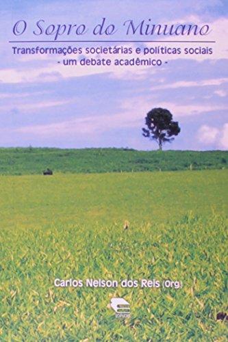 Sopro Do Minuano  O - Transformaçoes Societarias, livro de Carlos Nelson Dos Reis
