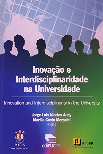 Inovação E Interdisciplinaridade Na Universidade, livro de Jorge Luis Nicolas Audy