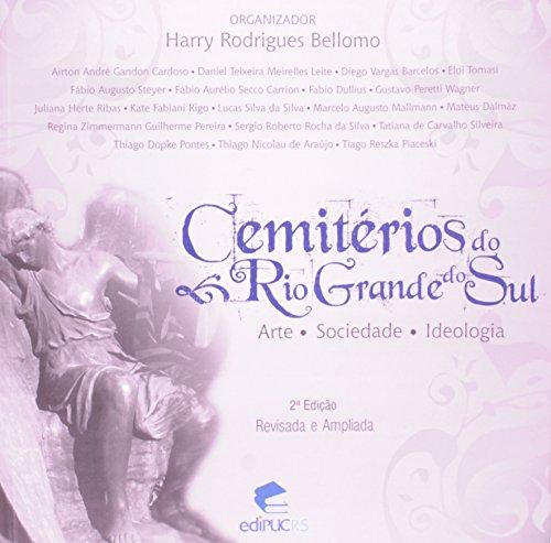 Cemitérios do Rio Grande do Sul. Arte. Sociedade. Ideologia, livro de Harry Rodrigues Bellomo