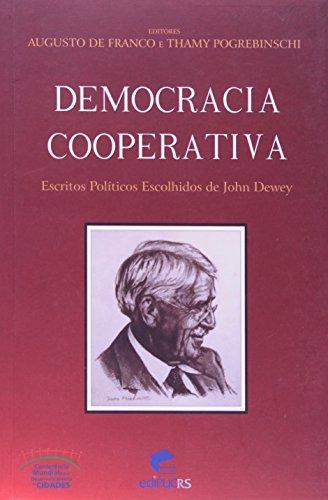 Democracia Cooperativa. Escritos Politicos Escolhidos De John Dewey, livro de John Dewey, Pogrebinschi, Fraco