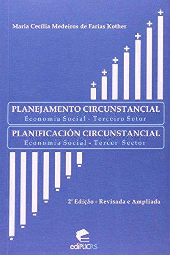 Planejamento Circunstancial. Economia Social. Terceiro Setor, livro de Maria Cecília Medeiros de Farias Kother