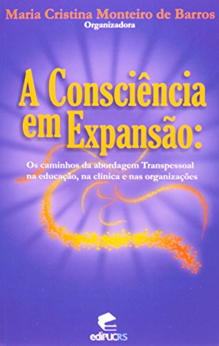 A Consciência Em Expansão, livro de Jose Aristodemo Pinotti
