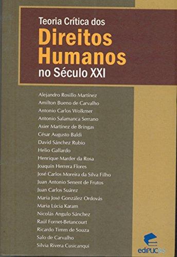 TEORIA CRÍTICA DOS DIREITOS HUMANOS NO SÉCULO XXI, livro de Salo de Carvalho (Org.)
