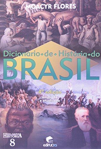 Dicionário De História Do Brasil, livro de Moacir Flores