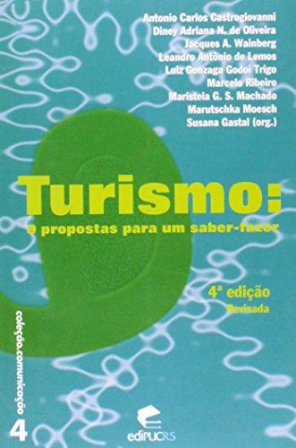 Turismo: 9 Propostas para um Saber-fazer - Col. Comnicação 4 - 4ª Ed. 2010, livro de