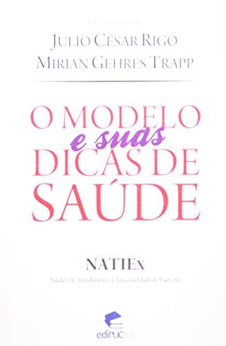 NATIEX: O modelo e suas dicas de saúde, livro de Julio César Rigo, Mirian Gehres Trapp (Orgs.)