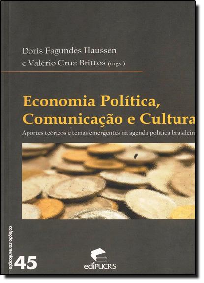 ECONOMIA POLITICA, COMUNICACAO E CULTURA, livro de HAUSSEN/BRITTOS