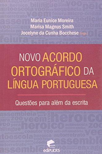 Novo Acordo Ortográfico Da Língua Portuguesa. Questões Para Além Da Escrita, livro de Ruy Moreira