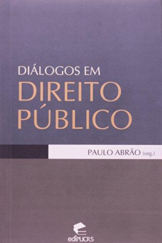 Diálogos Em Direito Publico, livro de Nelson Abrao