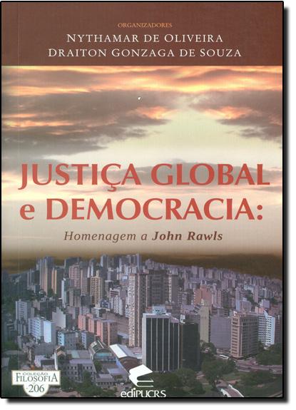 Justiça Global e Democracia: Homenagem a John Rawls, livro de Nythamar Fernandes de Oliveira