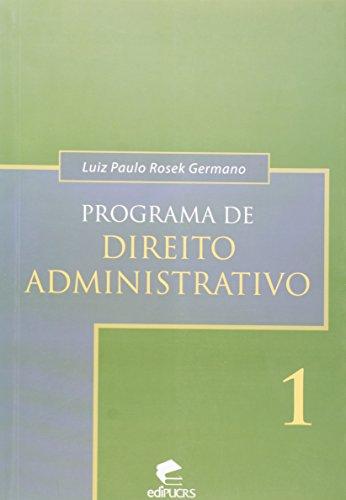 Programa de Direito Administrativo 1, livro de Luiz Paulo Rosek Germano